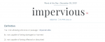 Word of the day - impervious.png